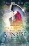 Prophecy of the Setting Sunrise (Oracle of Delphi, #2)
