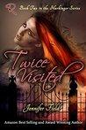 Twice Visited (Harbinger, #2)