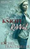 KNIGHT REVIVAL (A Guardian Time Travel Novel Book 1)