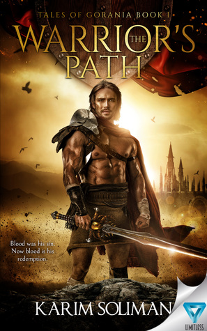 The Warrior's Path (Tales of Gorania, #1)