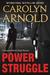 Power Struggle by Carolyn Arnold
