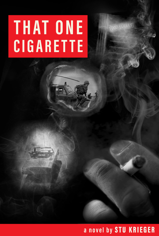 That One Cigarette by Stu Krieger