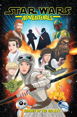 Heroes of the Galaxy (Star Wars Adventures, #1)