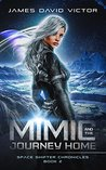 Mimic and the Journey Home (Space Shifter Chronicles #2)