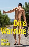Dire Warning by Mary Rundle