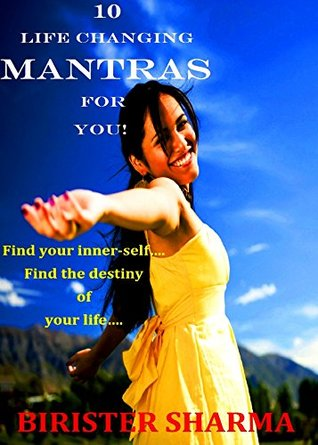 10 Life Changing Mantras for You! Self help: Self help & self help books, motivational self help books, self esteem books, motivational self help