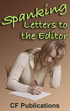 Spanking Letters to the Editor: Women write of their woes
