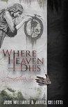 Where Heaven Dies