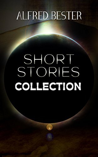 Alfred Bester Short Stories Collection
