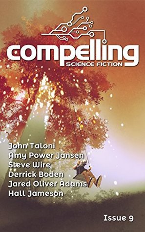 Compelling Science Fiction Issue 9