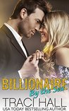 Billionaire by the Sea by Traci Hall
