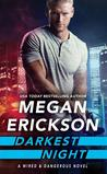 Darkest Night (Wired & Dangerous, #2)