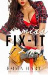 Miss Fix-It by Emma  Hart