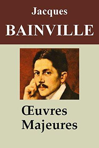 Jacques Bainville - 9 Oeuvres: Histoire de France, Louis II de Bavière, Bismarck, Histoire de deux peuples, Les Dictateurs, ...