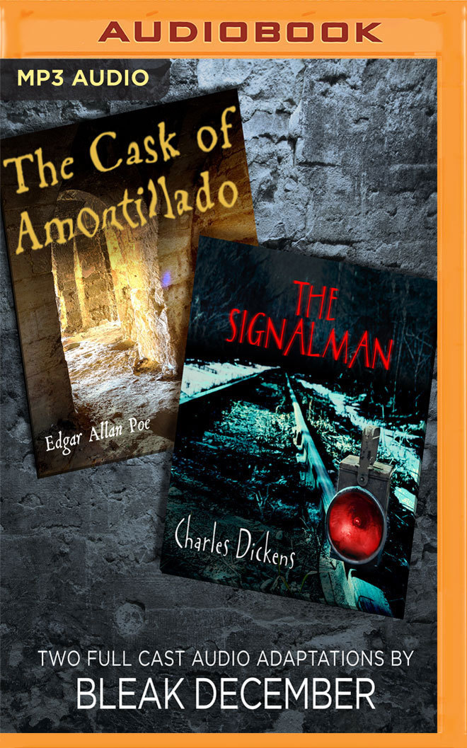 The Signalman and The Cask of Amontillado