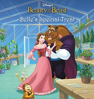 Beauty and the Beast: Belle's Special Treat (Disney Short Story eBook)