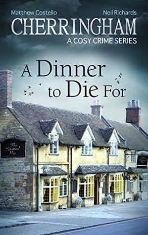 A Dinner to Die For (Cherringham #28)