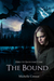 The Bound by Michelle Connor