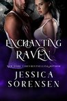 Enchanting Raven by Jessica Sorensen