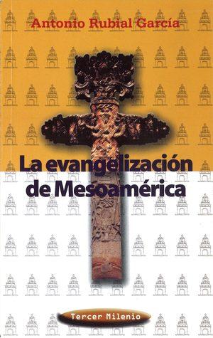 La evangelización de mesoamerica