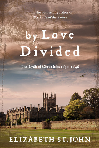 By Love Divided (The Lydiard Chronicles)