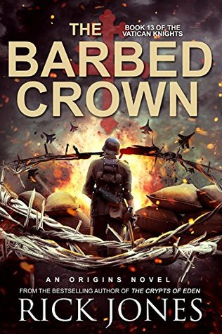 The Barbed Crown (Vatican Knights #13)