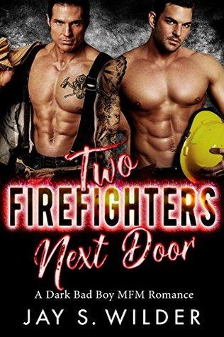 Two Firefighters Next Door