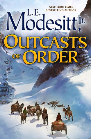 Outcasts of Order (The Saga of Recluce, #20)