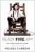 Ready Fire Aim by Melissa Carbone