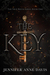 The Key (The True Reign Series, # 1)