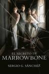 El secreto de Marrowbone by Sergio G. Sánchez