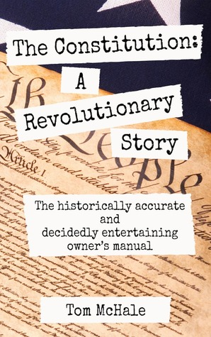 The Constitution: A Revolutionary Story