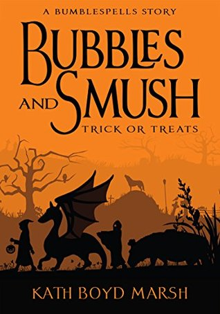 Bubbles and Smush, Trick or Treats