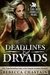 Deadlines and Dryads (Terra Haven Chronicles, #1)