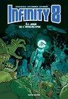 Infinity 8 - Tome 5 : Le Jour de l'Apocalypse