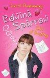 Edwina Sparrow: Girl of Destiny