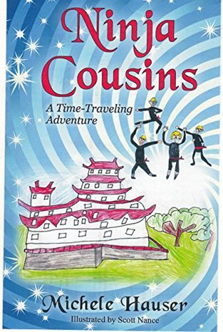 Ninja Cousins: A Time-Traveling Adventure