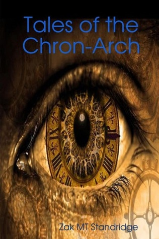 Tales of the Chron-Arch