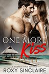 One More Kiss by Roxy Sinclaire