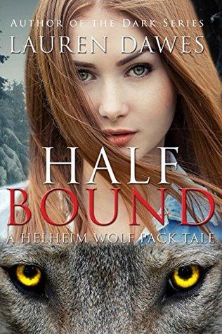 Half Bound (Helheim Wolf Pack Series Book 5)