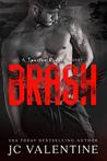 BRASH (Spartan Riders, #4)