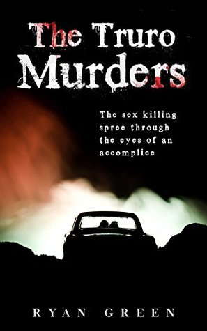 The Truro Murders by Ryan  Green
