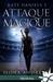 Attaque magique (Kate Daniels, #3)