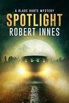 Spotlight (A Blake Harte Mystery, #5)
