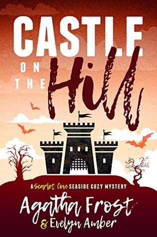 Castle on the Hill (Scarlet Cove #2)