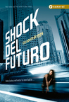 Shock Del Futuro by Elizabeth Briggs