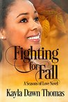 Fighting for Fall (Seasons of Love Book 2)