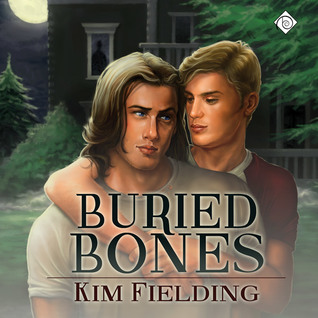 Audio Book Review: Buried Bones (Bones #2) by Kim Fielding (Author) & John Solo (Narrator)