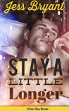 Stay A Little Longer (Fate, Texas, #1)