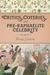 Critics, Coteries, and Pre-Raphaelite Celebrity